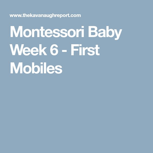 Montessori Baby Week 6 - First Mobiles