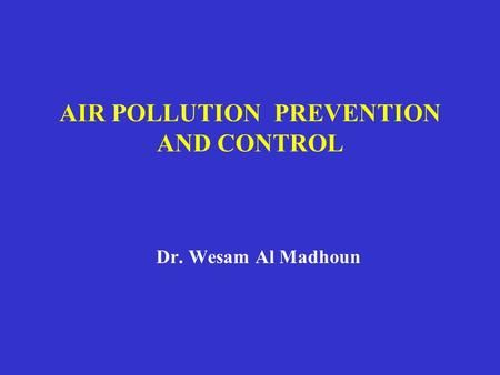 AIR POLLUTION PREVENTION AND CONTROL>