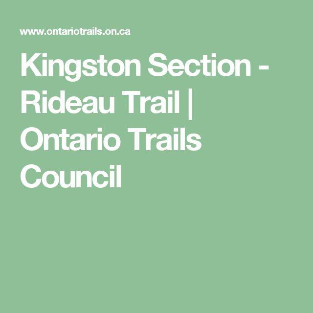 Kingston Section - Rideau Trail   Ontario Trails Council