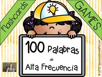COMPREHENSIVE LIST of 100 COMMON HIGH FREQUENCY WORDS or sight words in Spanish (palabras de alta frecuencia).