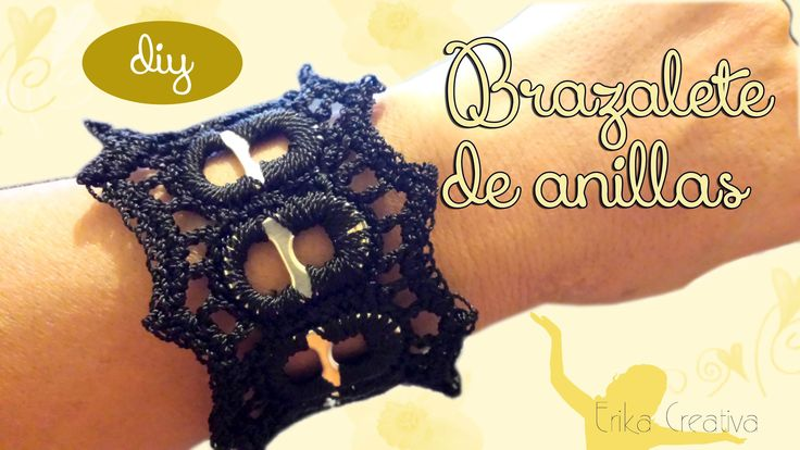 #Tutorial #Brazalete de anillas - Crochet bracelet. Video in Spanish