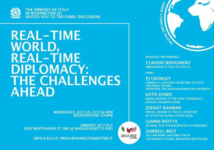 Real-time world, real-time diplomacy: the challenges ahead --> Digital diplomacy and social media panel discussion at the Italian Embassy in Washington DC on July 10 at 6pm... Re-pin and RSVP if interested: press.washington@esteri.it