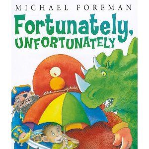 Books to Read...or Buy...or Beg  For :) / Amazon.com: Fortunately, Unfortunately (Andersen Press Picture Books) (97807613