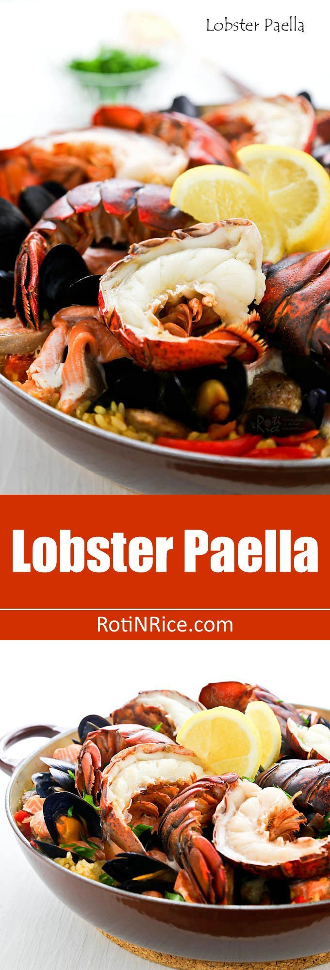 Wow family and friends with this delicious Lobster Paella studded with succulent lobster tails, mussels, salmon, and chorizo. They'll be back for seconds! | http://RotiNRice.com