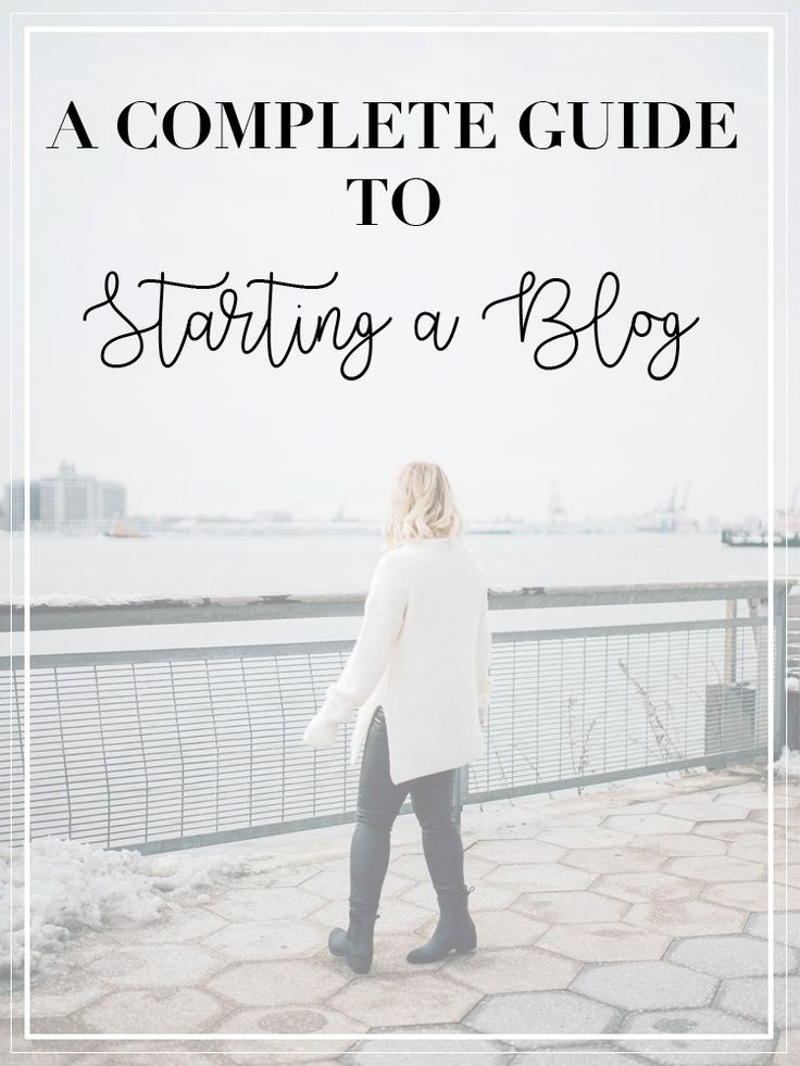 A Complete Guide to Starting a Blog