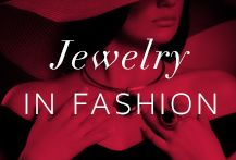 Jewelry in Fashion from Connoisseurs Jewelry Cleaner