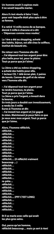 Il a retiré 15 mille euros de sa banque, donné 5 mille à chacune et a dit : ...