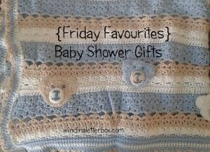 {Friday Favourites} Baby Shower Gifts