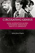 // NF ~ Biography ~ Modernist Writers //       Sydney Janet Kaplan builds a literary biography around the personal lives of John Middleton Murry, Katherine Mansfield, and D. H. Lawrence, three writers who significantly shaped British modernism. She recounts their relationship with other prominent modernists, including T. S. Eliot, Virginia Woolf, Lady Ottoline Morrell,...