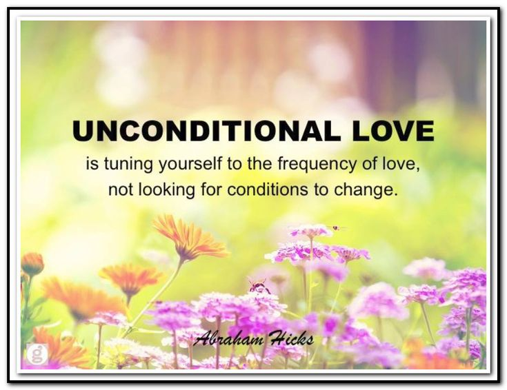 19 Best Images About Love Unconditional On Pinterest