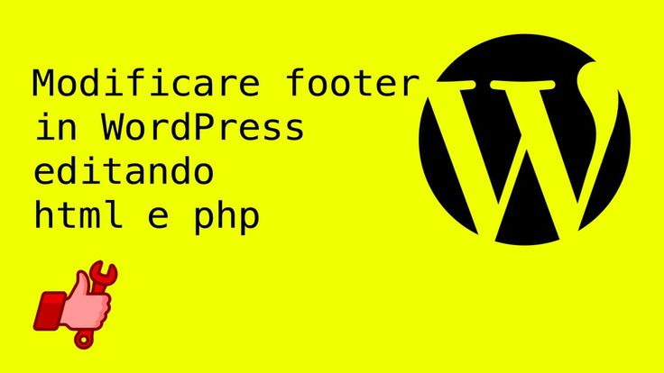 Modificare footer in WordPress editando html e php