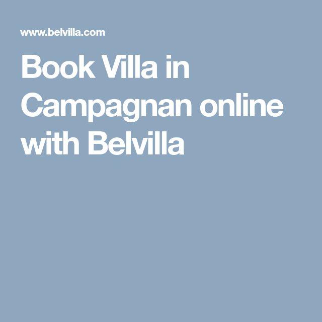 Book Villa in Campagnan online with Belvilla