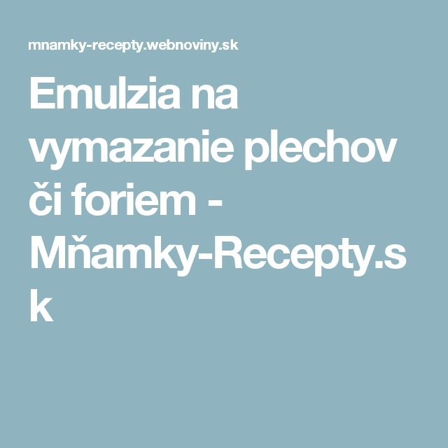 Emulzia na vymazanie plechov či foriem - Mňamky-Recepty.sk