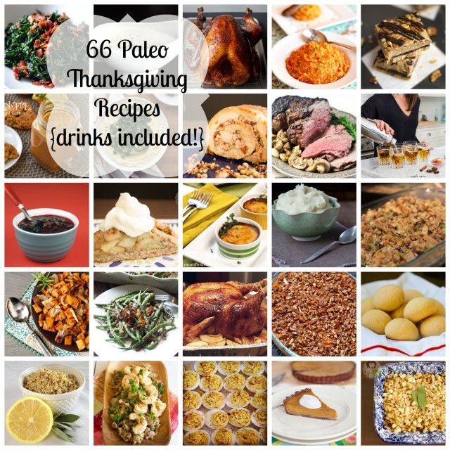 66 Paleo Thanksgiving Recipes {including drinks!} - meatified