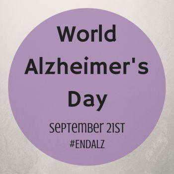 World Alzheimer's Day! #ENDALZ