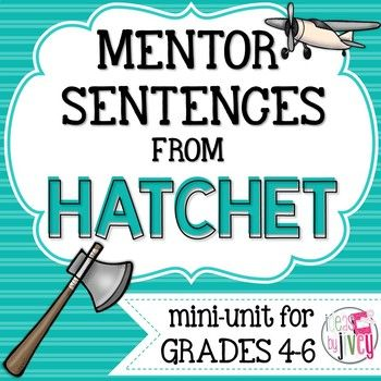 Mentor sentences are the perfect way to teach grammar and author's craft through examples of excellent sentences from your favorite read-aloud books! This unit will be a great way to integrate grammar and language during your novel study of Hatchet by Gary Paulsen!