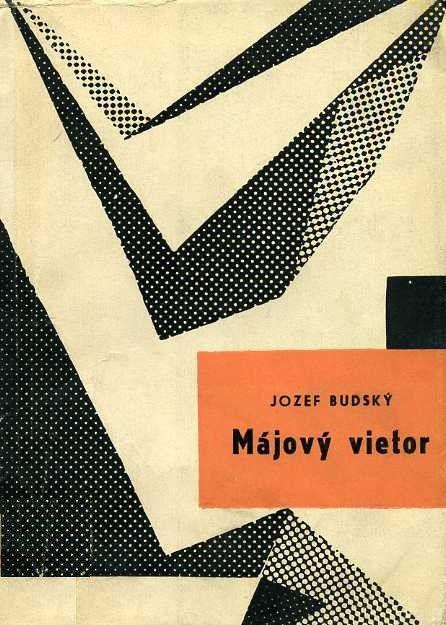 Jozef Budský, Májový vietor, 1960 [Designer?]
