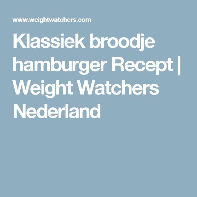 Klassiek broodje hamburger Recept   Weight Watchers Nederland