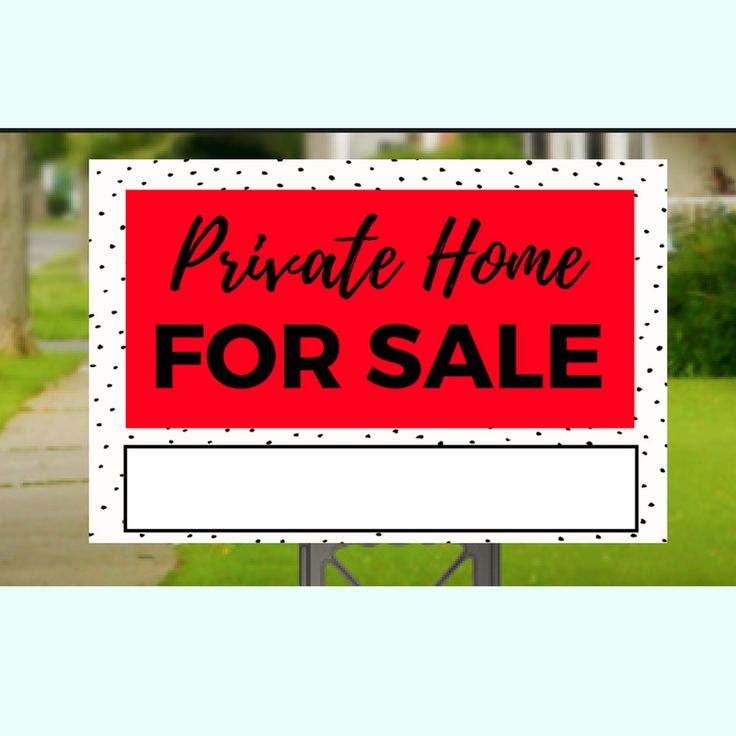 Private Home For Sale Yard Sign- 5