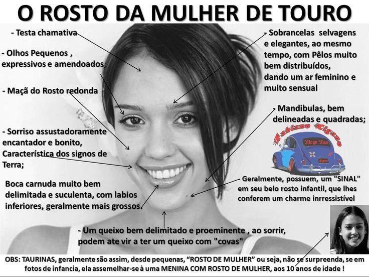 O ROSTO DA MULHER DO SIGNO DE TOURO .