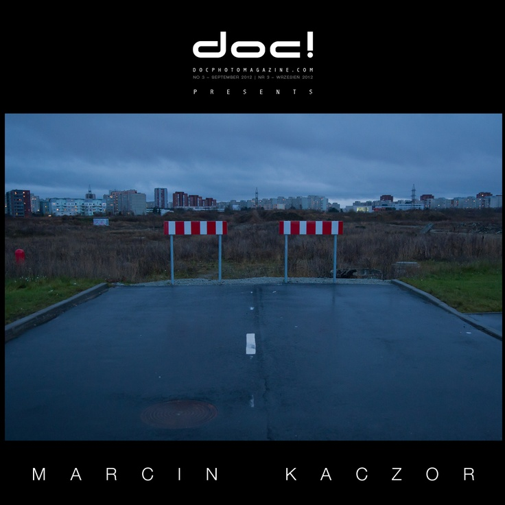 "doc! photo magazine presents:    ""Lasnamäe"" by Marcin Kaczor  #3, pp. 147-167"