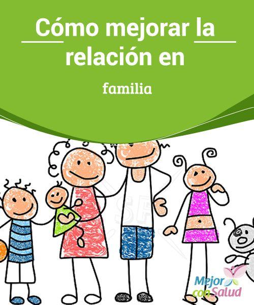 Cómo mejorar la relación en familia  La familia es el principal y más importante círculo social que una persona puede tener, por ello es fundamental realizar actividades que fomenten la buena convivencia familiar y, además, lograr un sano desarrollo emocional y cognitivo,