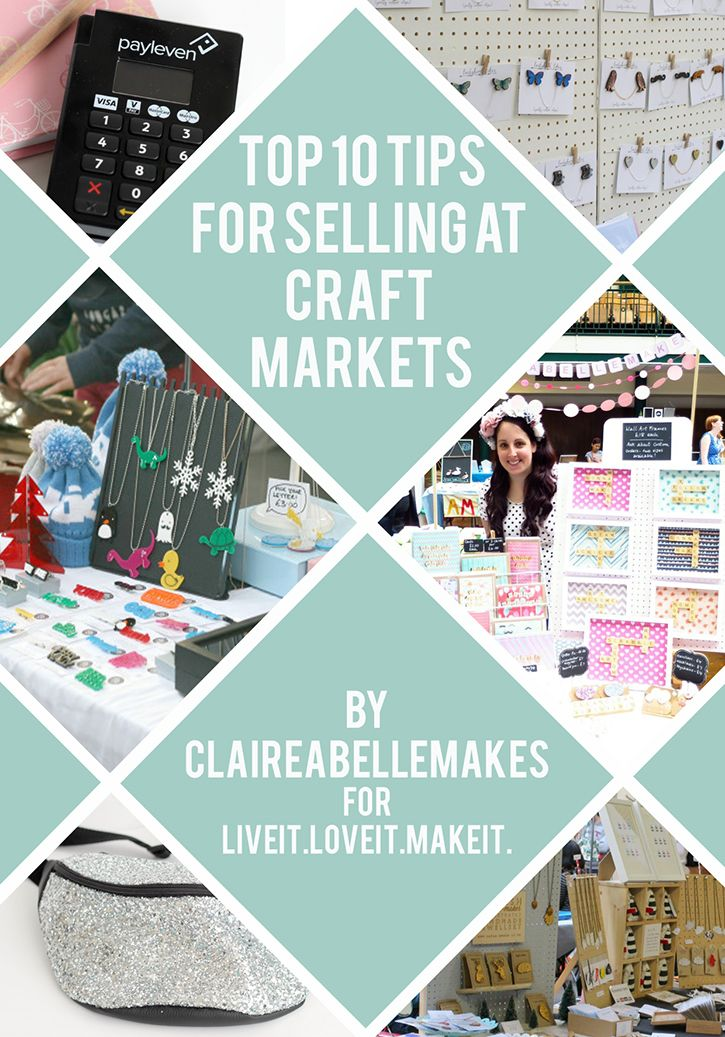 Live it . Love it . Make it.: Makers Month: Claireabellemakes top 10 tips for selling at craft markets