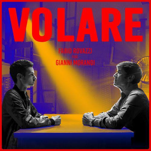 Fabio Rovazzi feat. Gianni Morandi - Volare [singolo] (2017) | DOWNLOAD FREE MUSIC ALBUMS | SCARICALO GRATIS | MARAPCANA