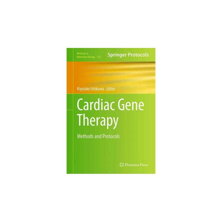 Cardiac Gene Therapy : Methods and Protocols (Hardcover)