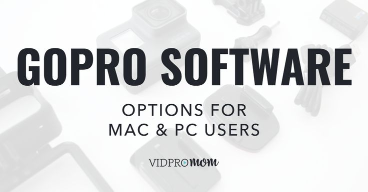 Are you curious about what the options are for GoPro software? If you shot some killer footage on your GoPro, and now you want to edit your clips into a fun to watch videos, you are in the right place! There are numerous options for GoPro software available for your Mac, PC, and even tablet and smartphone.