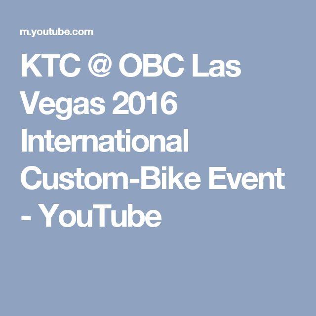 KTC @ OBC Las Vegas 2016 International Custom-Bike Event - YouTube