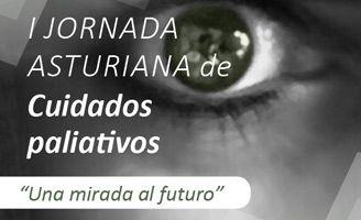 """El Colegio Oficial de Médicos de Asturias, en Oviedo, acogerá el viernes2 de marzola celebración de laI Jornada Asturiana de Cuidados Paliativos, bajo el lema """"Una mirada al futuro"""". Dirigida a médicos, enfermeros, auxiliares, psicólogos, trabajadores sociales, estudiantes y voluntarios, laI Jornada Asturiana de Cuidado Paliativosestá organizada por el Equipo de Atención Psicosocial deObra social …"""