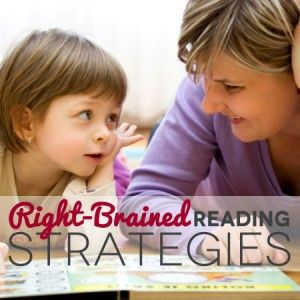 "Right-Brain Reading - Children with right brain characteristics often need a different approach to reading. These children tend to be visually-spatially oriented, holistic, and ""big picture"" rather than detail-oriented."
