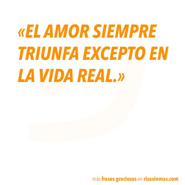 Frases Graciosas Amor Jajejijoju Pinterest Humor Funny