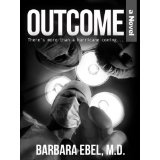 Outcome, a Novel: There's more than a hurricane coming ... (Kindle Edition)By Barbara Ebel M.D.