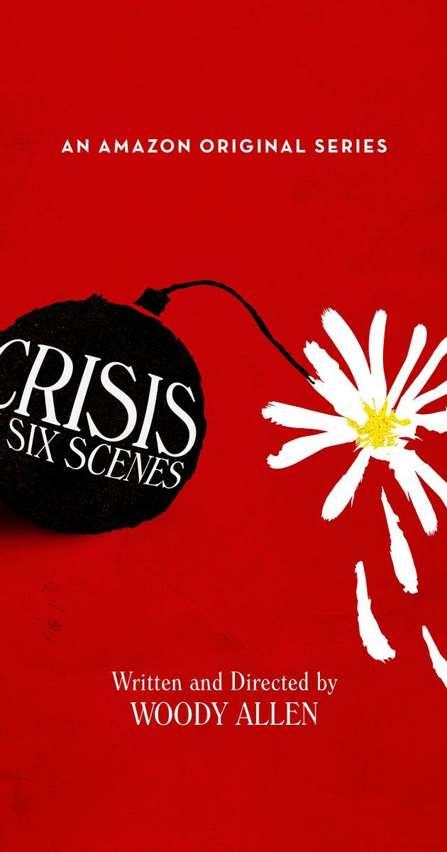 Created by Woody Allen.  With Woody Allen, Miley Cyrus, Elaine May, John Magaro. Crisis in Six Scenes is a comedy that takes place in the 1960's during turbulent times in the United States and a middle class suburban family is visited by a guest who turns their household completely upside down.