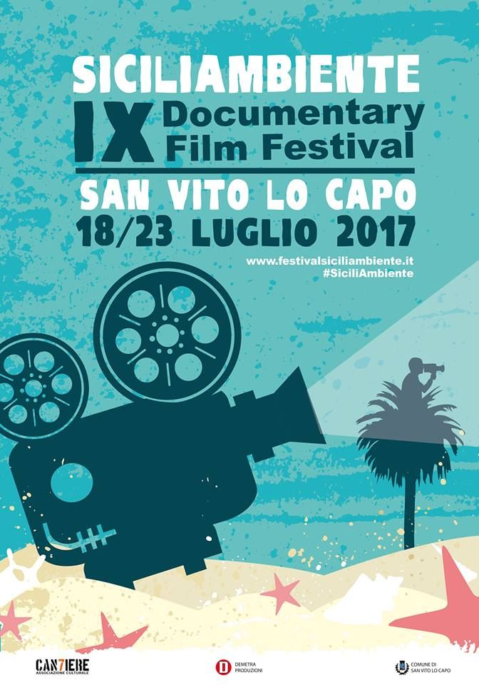 Sicilia Ambiente Documentary Film Festival in San Vito Lo Capo, Sicily   18-23 July, 2017
