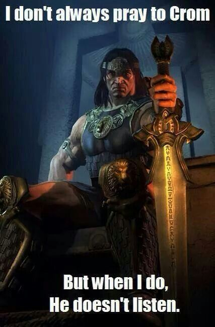 Conan the barbarian quotes