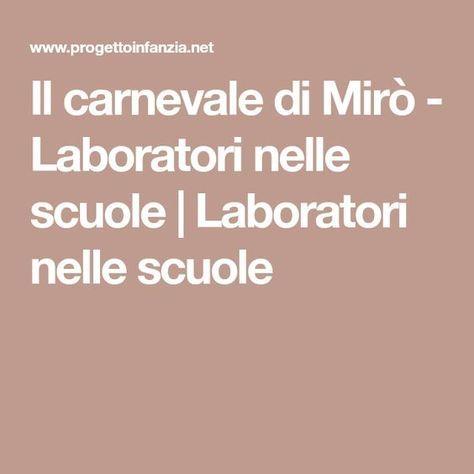 Il carnevale di Mirò - Laboratori nelle scuole | Laboratori nelle scuole