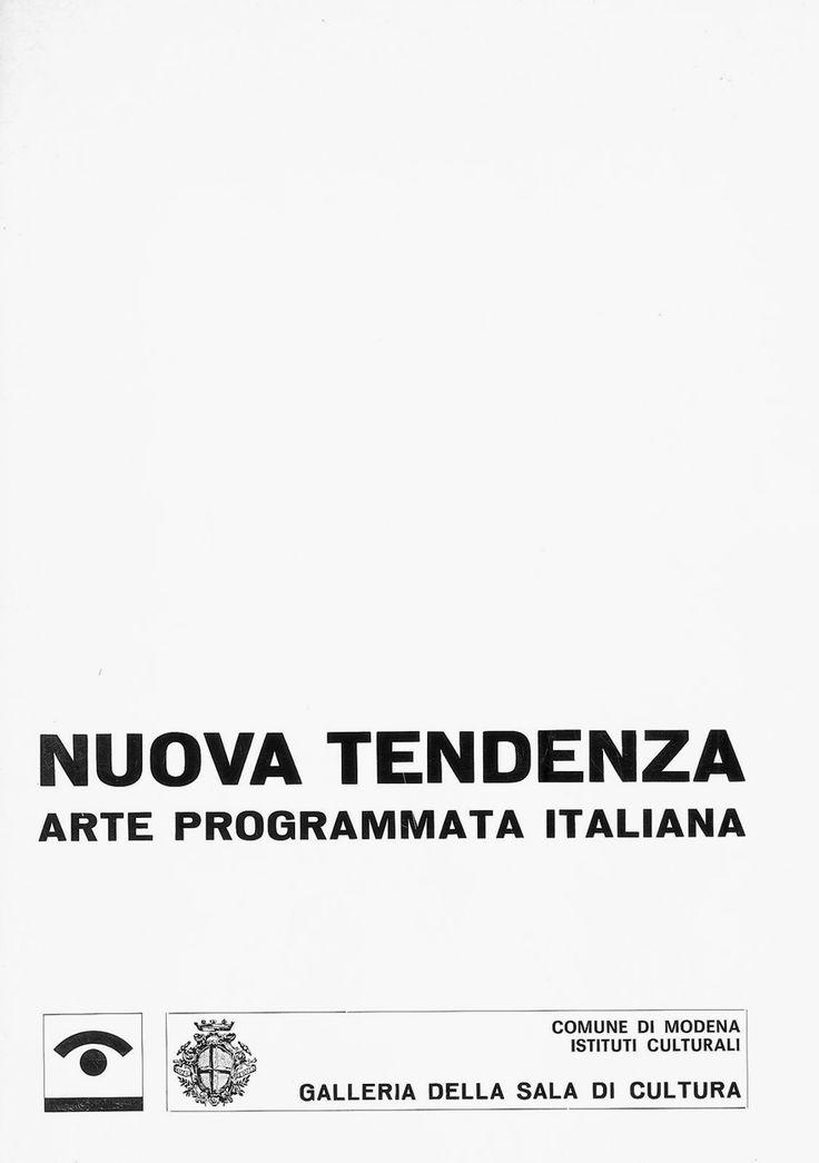 Nuova tendenza. Arte Programmata italiana, Exhibition Catalogue, Edited by Umbro Apollonio, Galleria della Sala di Cultura, Modena, January 29 – February 20, 1967