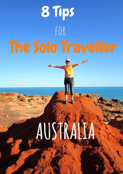 My best 8 Tips for the Solo Traveller to Australia.