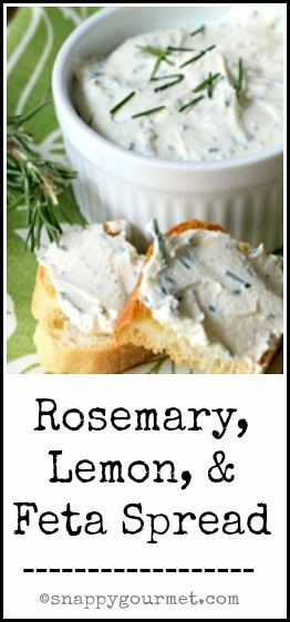Rosemary, Lemon, & Feta Spread Recipe - delicious snack, appetizer, sandwich spread