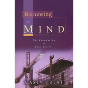 Renewing the Mind, great book from my favorite Pastor Casey Treat !!