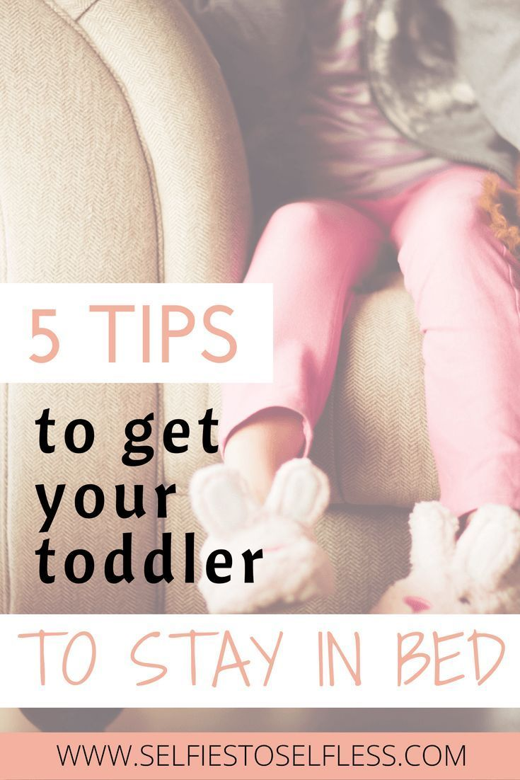5 Tips to Get Your Toddler to Stay in Bed