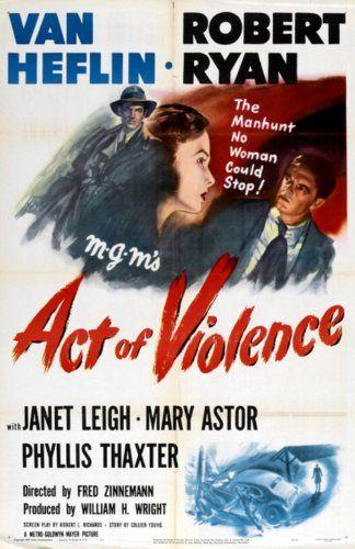 Van Heflin, Janet Leigh, and Robert Ryan in Act of Violence (1949)