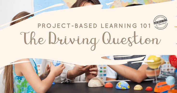 Learn how to construct a great driving question for your project-based learning activities. Questions are broken down into pieces.