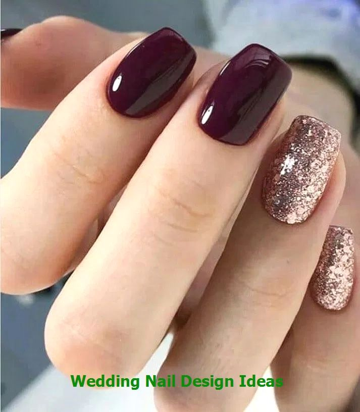 35 Simple Ideas For Wedding Nails Design 1 Nailideas Nailartideas Glitter Gel Nail Designs Short Square Nails Wine Nails