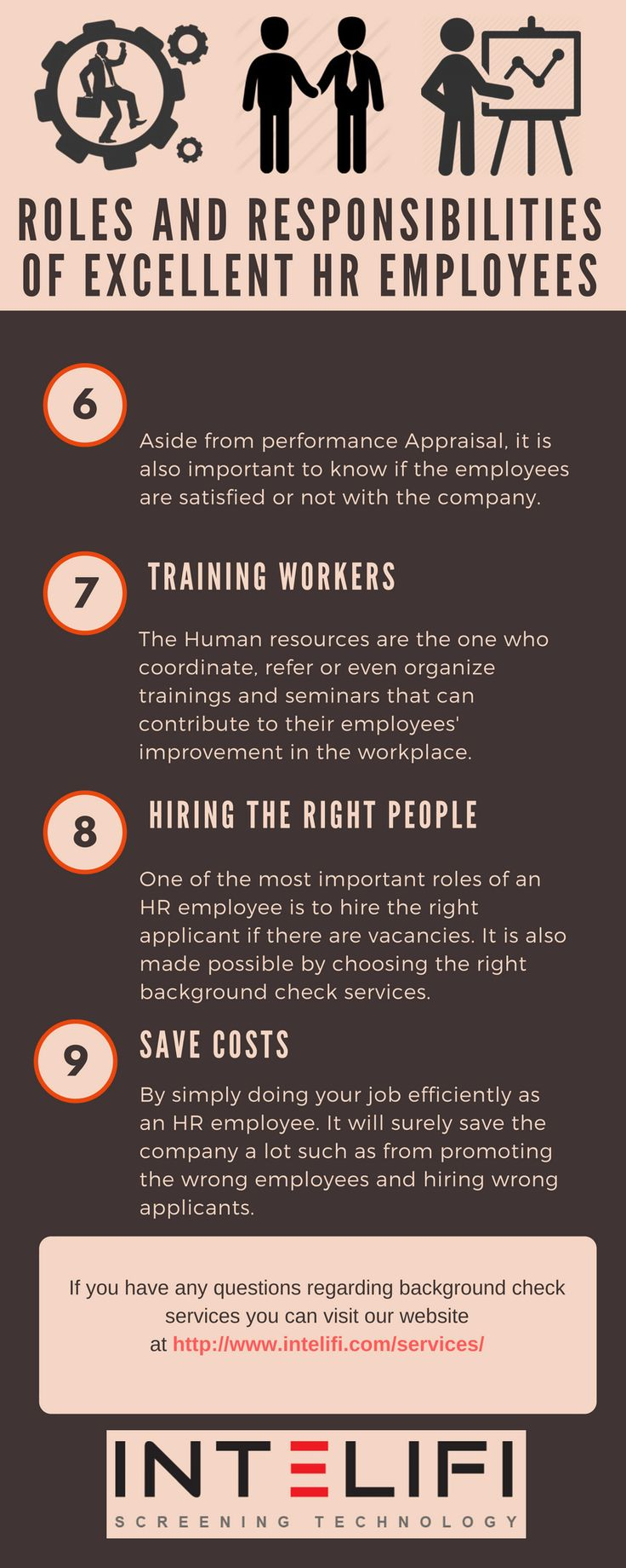 It is indeed true that an excellent Human Resource Management is one of the building blocks of a good and successful business. Here are some few roles and responsibilities of an excellent HR employee.  #background_check_services