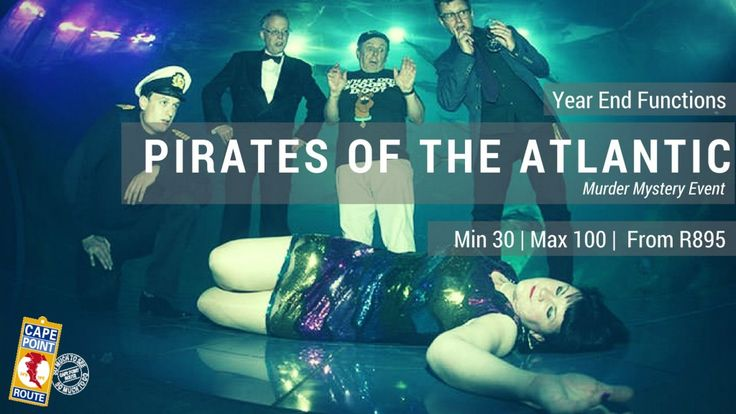"""Year End Functions - Pirates of the Atlantic   Who will walk the plank during this exciting """"Pirates of the Atlantic"""" Murder Mystery Year End Function event at Cape Town's Two Oceans Aquarium, the ideal venue to thrill guests and capture their imagination with a living backdrop.   Min 30   Max 100"""