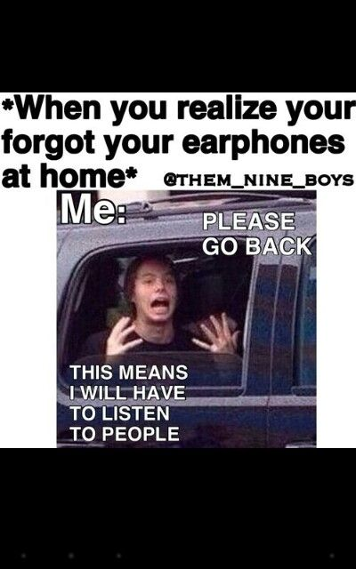 Worst feeling ever!! I also listen to music during classes sometimes.